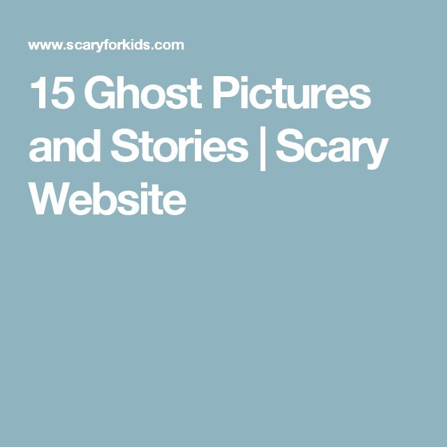 15 Ghost Pictures and Stories   Scary Website
