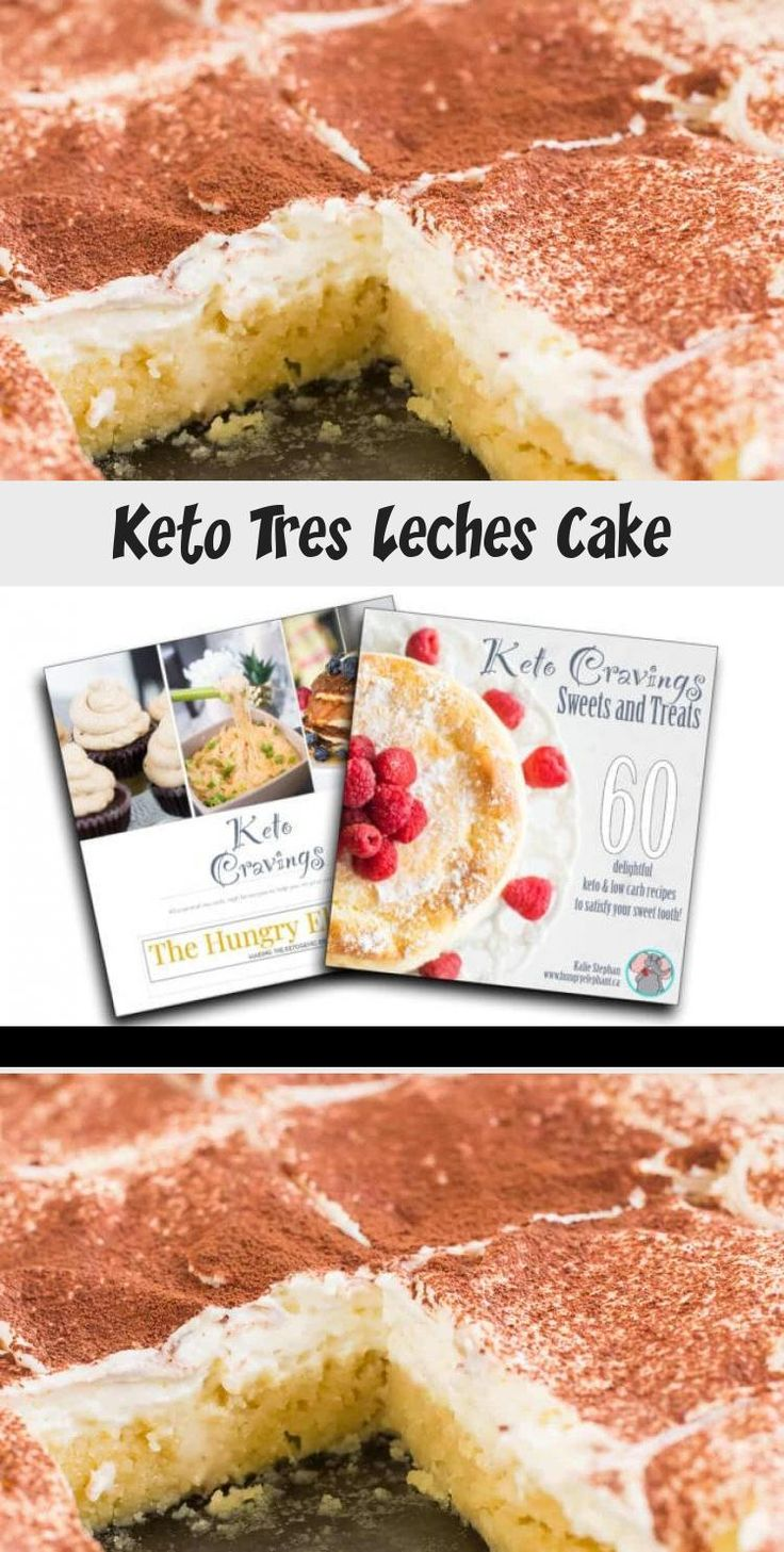 Keto tres leches cake the hungry elephant