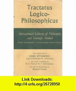 Tractatus Logico-philosophicus Ludwig Wittgenstein, D. F. Pears; B. F. McGuinness, Bertrand Russell ,   ,  , ASIN: B000EMKQ4Y , tutorials , pdf , ebook , torrent , downloads , rapidshare , filesonic , hotfile , megaupload , fileserve