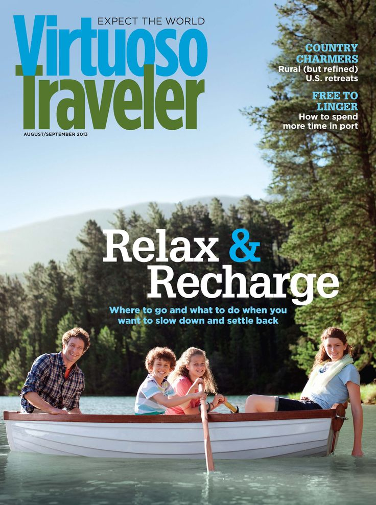 Relax & Recharge - Virtuoso Traveler August 2013