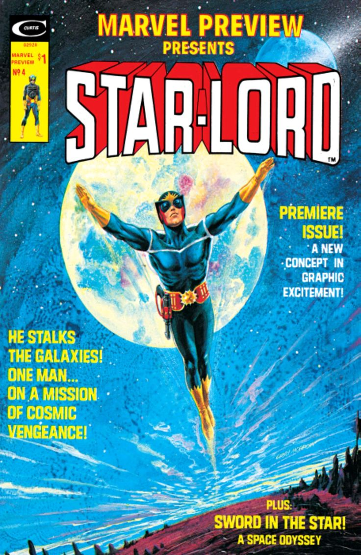 STAR-LORD (Peter Jason Quill) created by Steve Englehart & Steve Gan - debuted in 'Marvel Preview' #4 (January 1976).
