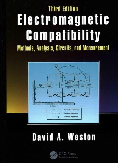 Electromagnetic Compatibility: Methods, Analysis, Circuits, and Measurements
