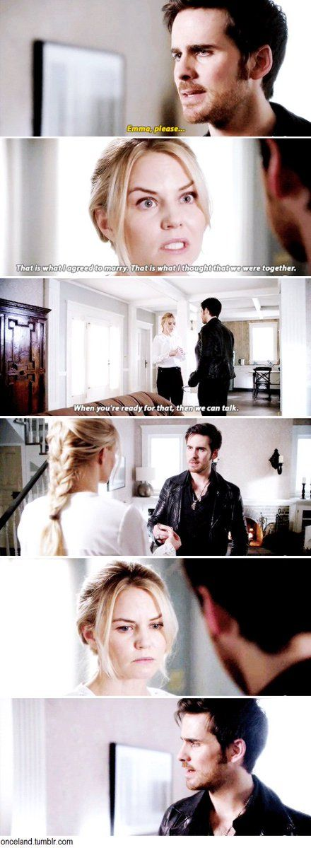 """""""That is what I agreed to marry. That is what I thought that we were together. When you're ready for that, then we can talk"""" - Emma and Killian #OnceUponATime ((NOOO!!!!))"""