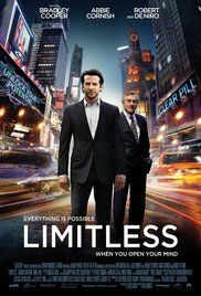 Limitless Poster With the help of a mysterious pill that enables the user to access 100 percent of his brain abilities, a struggling writer becomes a financial wizard, but it also puts him in a new world with lots of dangers.