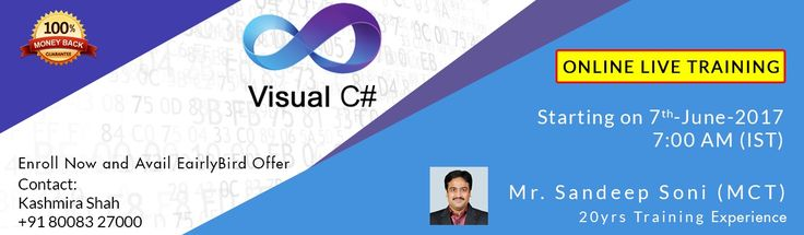 C sharp programming training by Microsoft Certified Expert Mr.Sandeep Soni. In 7th June 2017, we providing live online training on C#. Hurry up to register, Feel Free, have any quires please contact to Mrs.Kashmira shah +91 8008 327 000