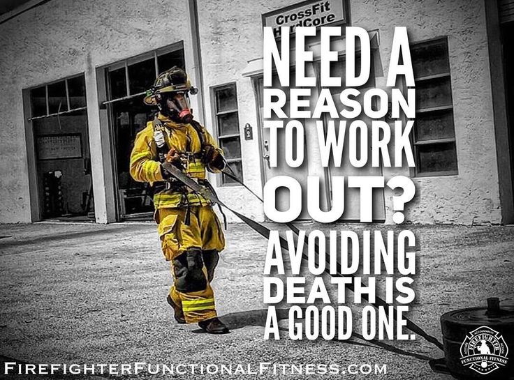 "253 Likes, 6 Comments - Firefighter Functional Fitness (@firefighterfunctionalfitness) on Instagram: ""- PUT IN THE WORK. - There are so many hazards that we face on the job. Fitness & nutrition are two…"""