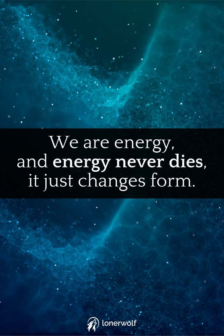 Embrace your eternal true nature - you are energy, and energy never dies - surrender your false ego and be free.