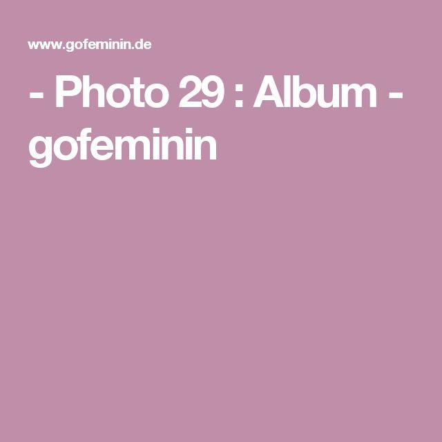 - Photo 29 : Album - gofeminin
