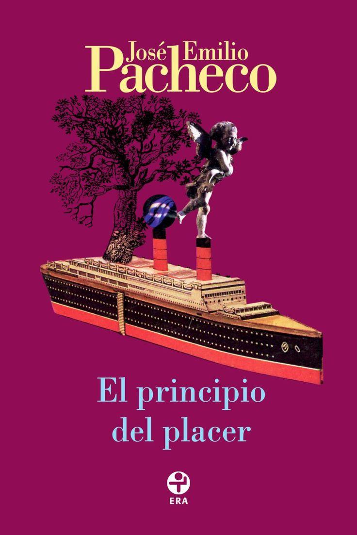 """""""El principio del placer"""" de José Emilio Pacheco (En pdf"""