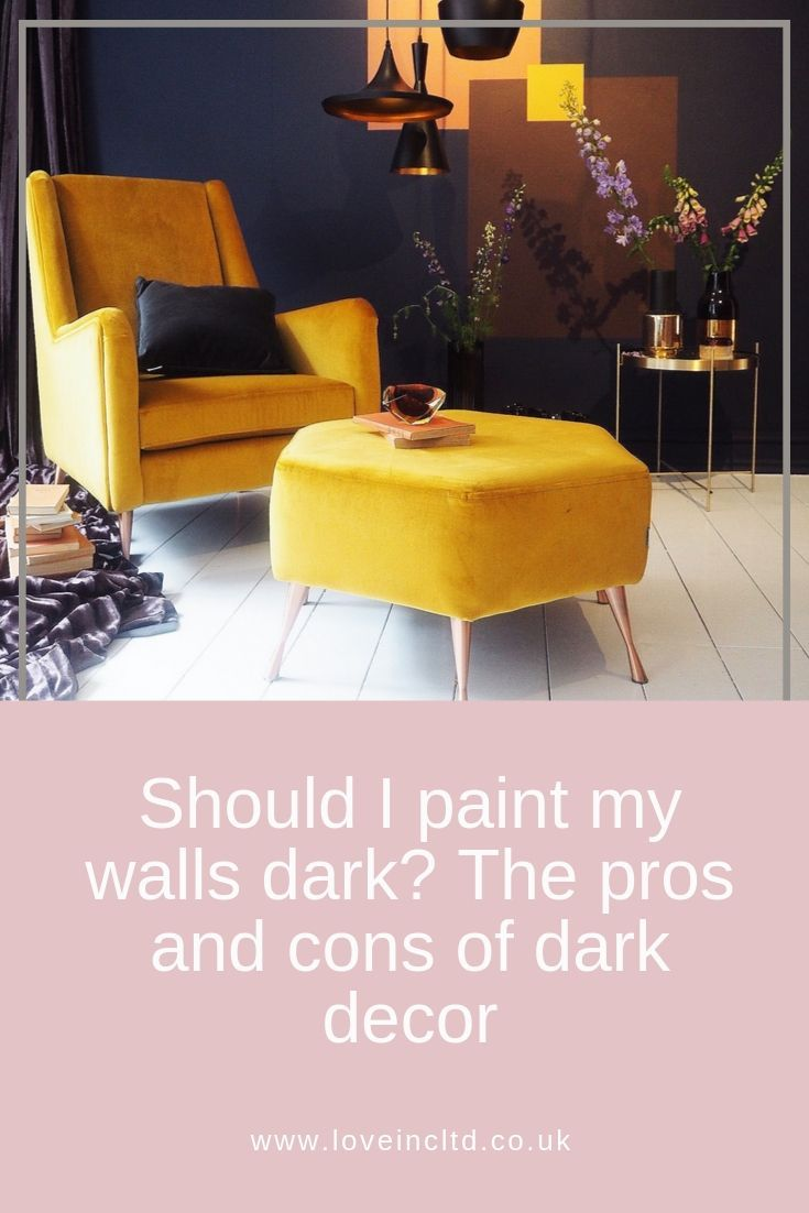 Should I Paint My Walls Dark The Pros And Cons Of Dark Decor