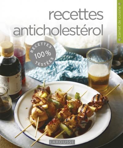 Recettes anti cholesterol | Editions Larousse