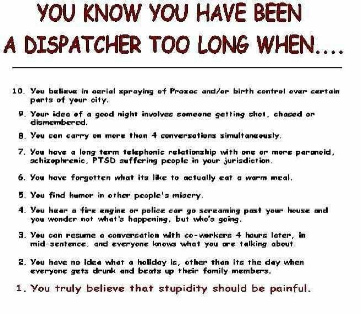 Best Life Of A Dispatcher Images On   Police