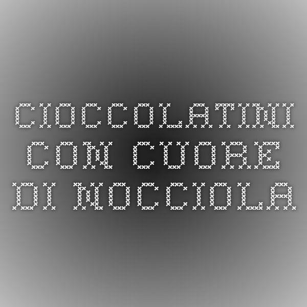 Cioccolatini con cuore di nocciola