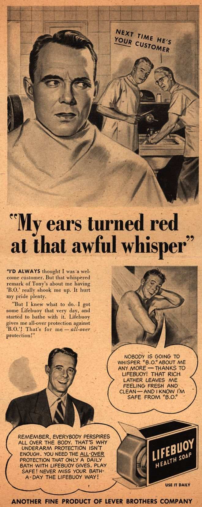 Gentlemen, don't let this happen at the barber shop!  Barbers gossip, you know.  (Lifebuoy Health Soap, 1947)