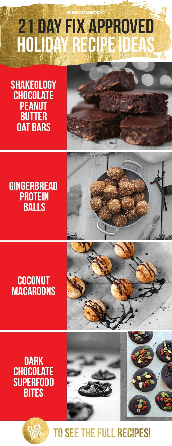 Eating healthy doesn't mean you can't treat yourself. Try these 21 Day Fix treats recipes for any Holiday occasion on your list.  healthy holidays // 21 Day Fix recipes // cheat clean // healthy dessert recipe // Shakeology recipe // Shakeology // protein balls //  macaroons // Beachbody // Beachbody Blog
