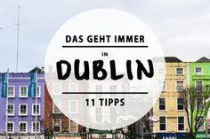 Super Tipps für Dublin!!
