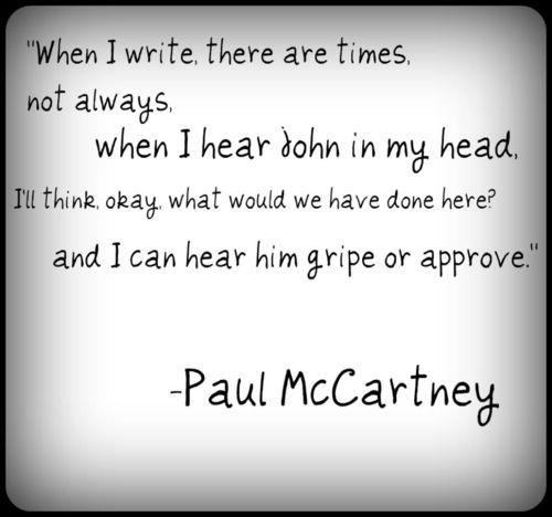 Love this Paul McCartney quote.