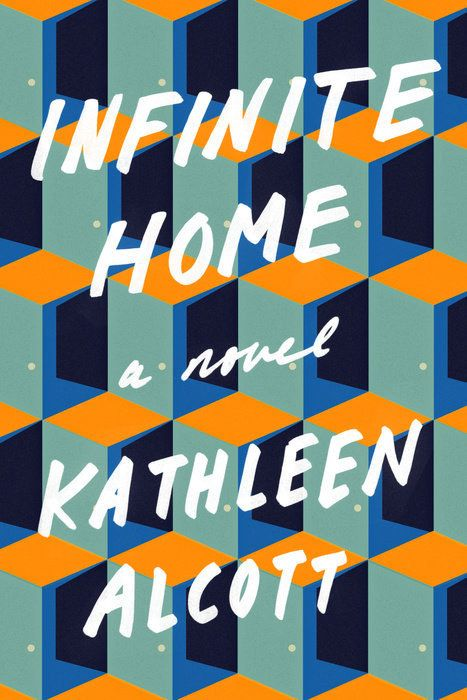 I got Infinite Home by Kathleen Alcott! What New Book Should You Read This Summer?