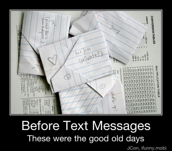 Before Text Messages. I still have all of mine from high school.