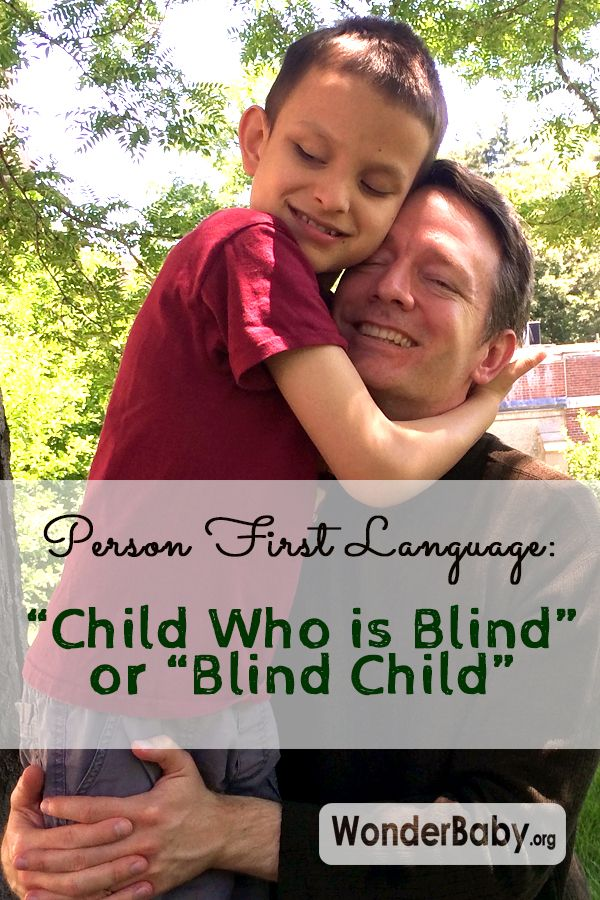 """Person First Language: """"Child Who is Blind"""" or """"Blind ..."""