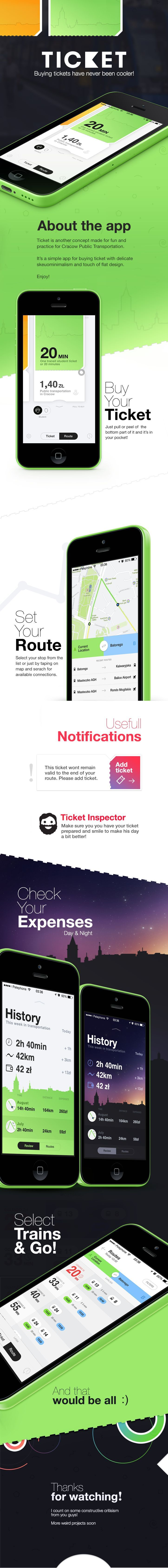 Ticket App https://www.behance.net/gallery/19678177/Ticket - love the day and night screens. If you like UX, design, or design thinking, check out theuxblog.com