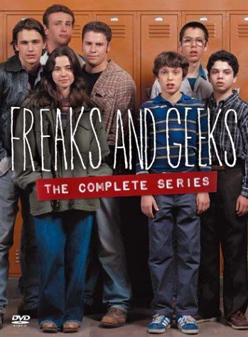 Freaks and Geeks: it only lasted one season, but it is a great show with James Franco, Seth Rogen and Jason Segel early in their careers
