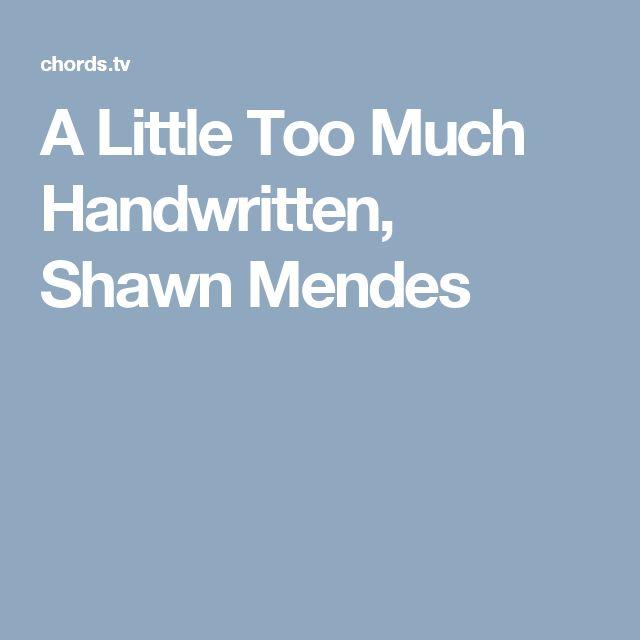 A Little Too Much Handwritten, Shawn Mendes