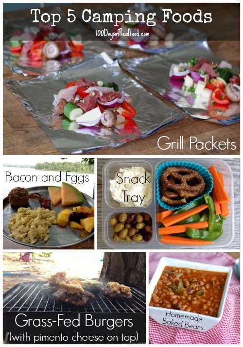 Top 5 Camping Foods (from 100 Days of Real Food) #realfood #camping
