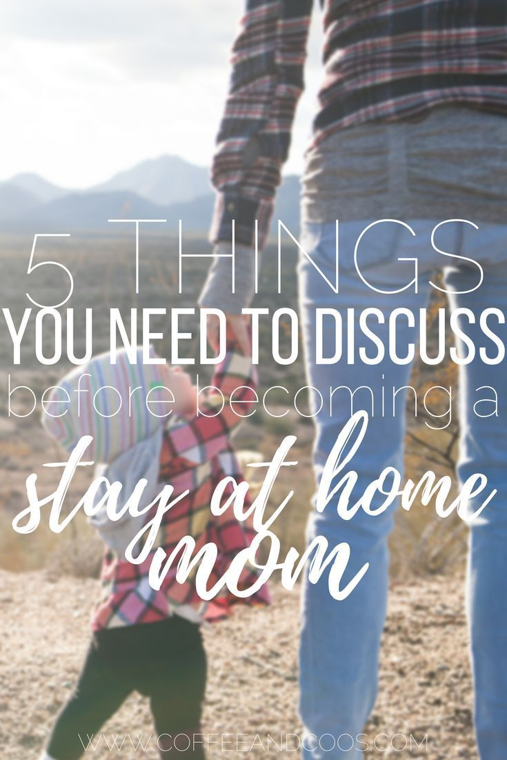 Deciding to become a stay at home mom is a big decision.  Check out these 5 things you should discuss with your partner beforehand.  Baby | Stay at Home Mom | SAHM | Motherhood