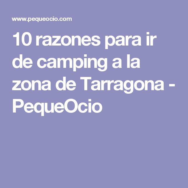 10 razones para ir de camping a la zona de Tarragona - PequeOcio