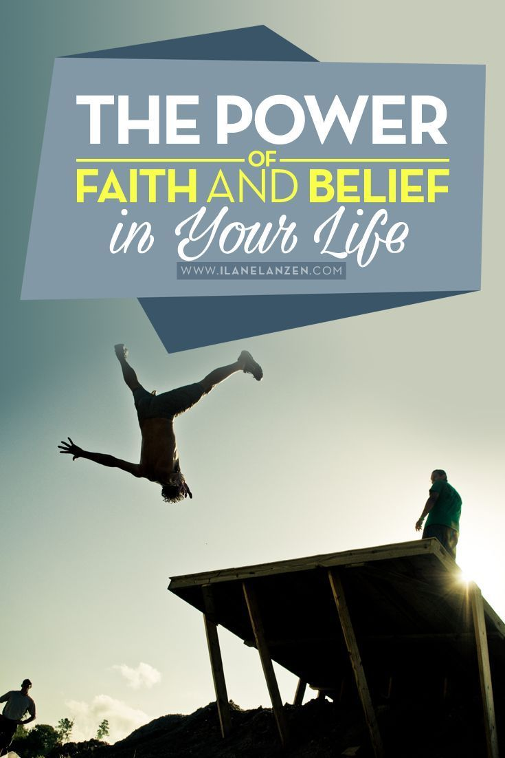 Faith and belief   http://www.ilanelanzen.com/personaldevelopment/the-power-of-faith-and-belief-in-your-life/