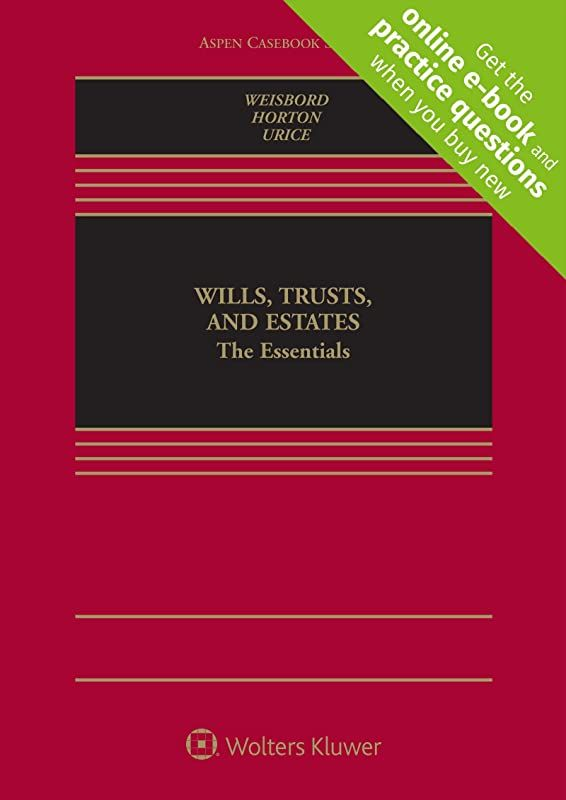 Download Wills Trusts And Estates The Essentials Connected Casebook Aspen Casebook By Reid In 2020 Ebook Ebook Pdf Books