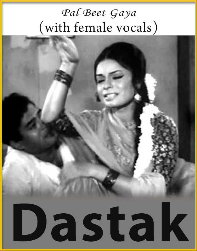 Pal Beet Gaya (With Female Vocals) - Dastak