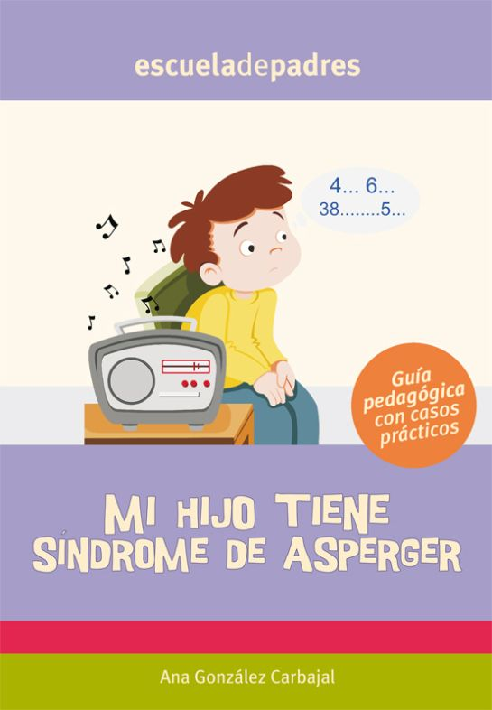 Mi hijo tiene síndrome de Asperger - Escuela en la nube