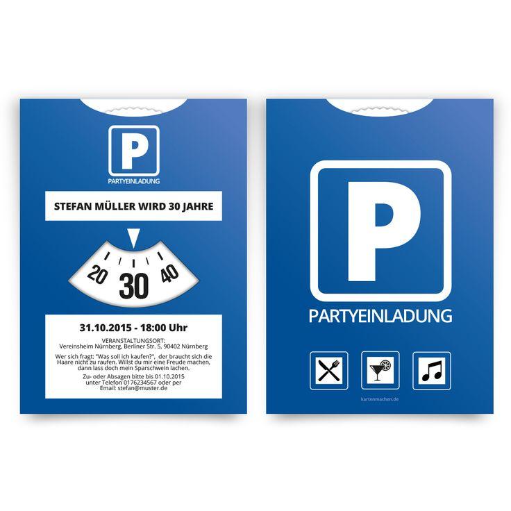 Einladungskarten Als Parkscheibe. #einladung #einladungskarten #party # Geburtstag | 30PARTY1305 | Pinterest | Partys