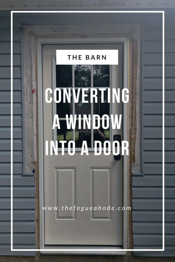 How To Convert A Window Into A Door Garage Doors