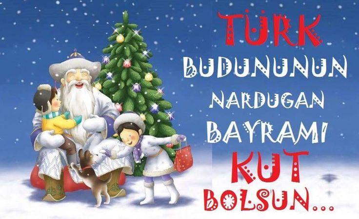 """Nardugan Gününde Tanrı Türk Budununa Turan'ı kuracak kadar 'kut' versin... Nardugan: Doğan güneş, Türklerde """"güneşin yeniden doğuşu"""" bayramının adı. Her yıl 22 Aralık'tan sonra gelen ilk dolunayda kutlanır.  Türklerin inanışına göre gece ile gündüz sürekli savaşır. 21 Aralık günü en uzun gecedir ve ardından günler uzamaya başlar, bu yüzden 22 Aralık günü Türkler için çok önemlidir ve bu günün ardından ilk dolunayın çıktığı gün yeni yılın ilk günü olarak kutlanır."""