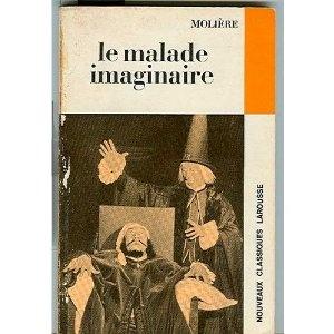 Le Malade imaginaire - Molière les pieces de moliere au college : je jouais le Dr Purgon et j'avais la varicelle !                                                                                                                                                     Plus