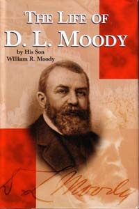 The Life of, D. L. Moody
