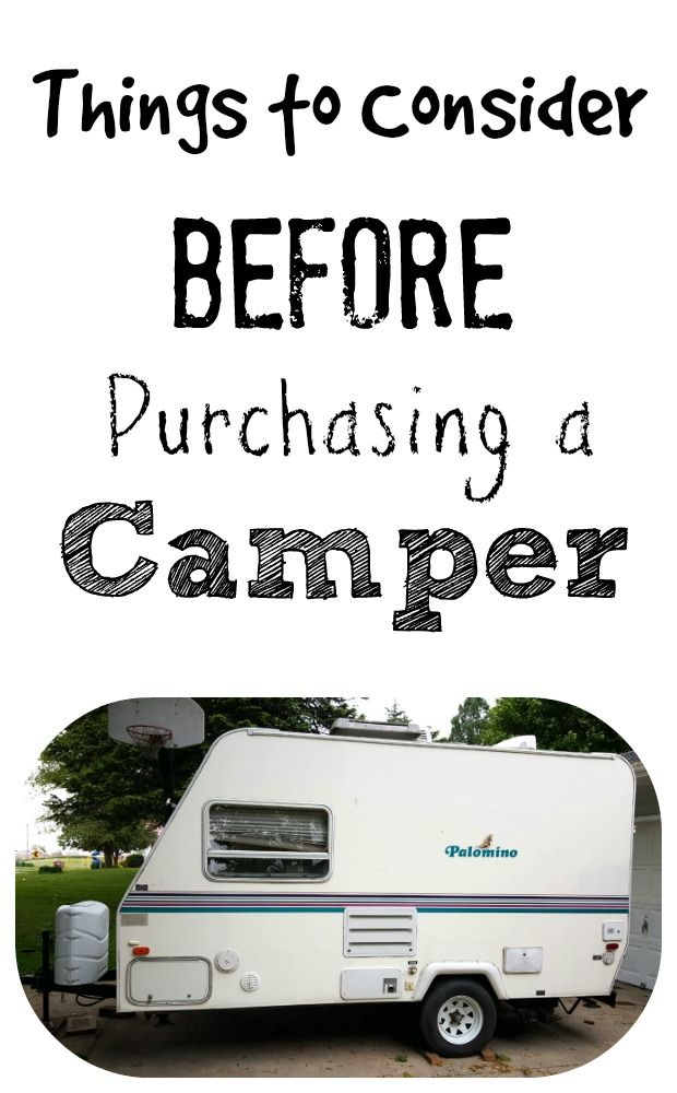 "SO excited - we just bought our first camper (although I WISH it was an RV!) and this is a GREAT list of things to consider before buying a camper. I wish I had known these ""hidden"" costs before we planned on our travel."