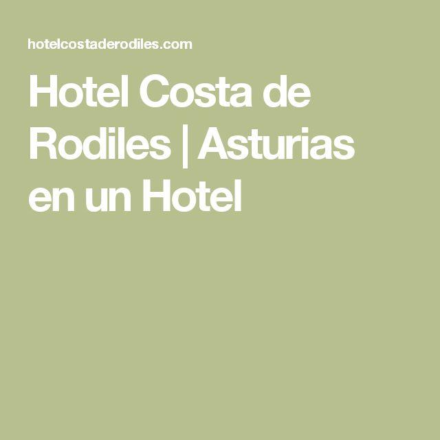 Hotel Costa de Rodiles | Asturias en un Hotel