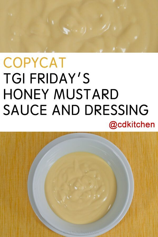 This copy cat version of TGIFriday's popular dressing is made from a blend of mustard and honey mixed with mayonnaise and sour cream. Great as a dressing or dipping sauce.| CDKitchen.com