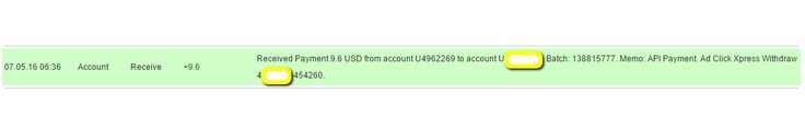 I am getting paid daily at ACX and here is proof of my latest withdrawal. This is not a scam and I love making money online with Ad Click Xpress  http://www.adclickxpress.is/?r=qgzmr7jje6qzbr&p=ajgbm  The amount of 9.6 USD has been deposited to your Perfect Money account. Accounts: U4962269->UXXXXXXX. Memo: API Payment. Ad Click Xpress Withdraw 4XXXXXX-454260.. Date: 06:36 05.07.16. Batch: 138815777