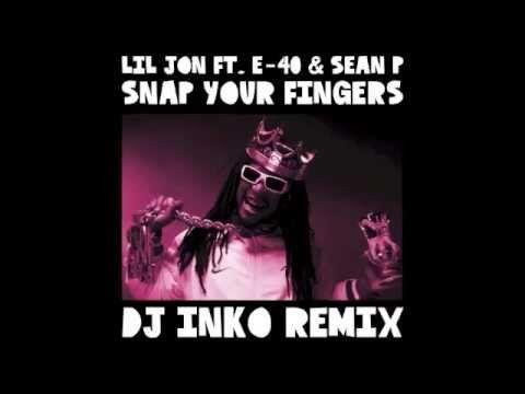 #lil #jon #e40 #seanp #snap #your #fingers #dj #inko #remix #rnb #bounce #twerk #acapella #instrumental #booty #banger #dope #composition #filthy #london #uk #thessaloniki #greece #youtube #liljon