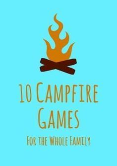 Camp games aren't just for kids. Get the whole family involved with these fun ideas for around the campfire!