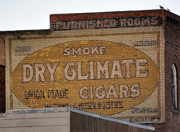 Smoke Dry Climate Cigars & Furnished Rooms ghost signs - Butte, MT