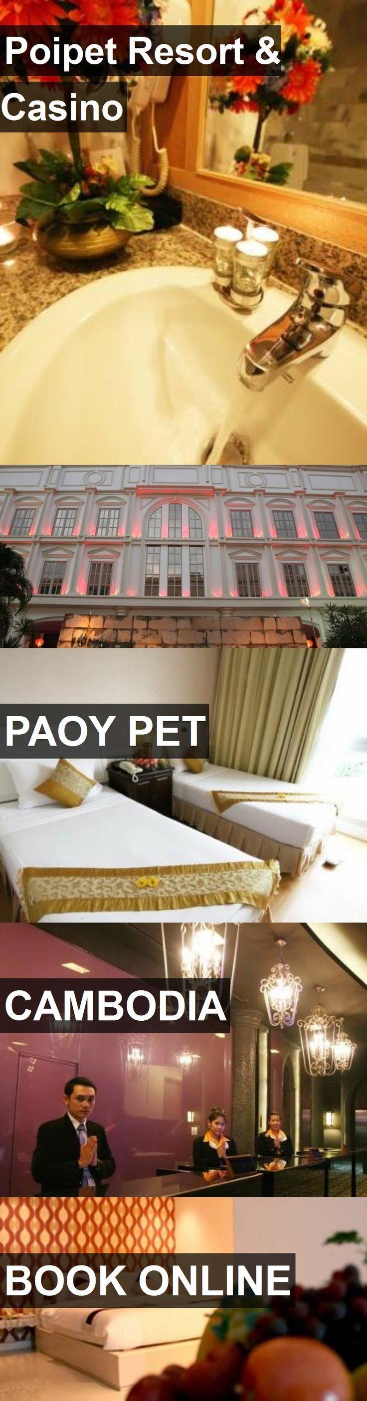 Hotel Poipet Resort