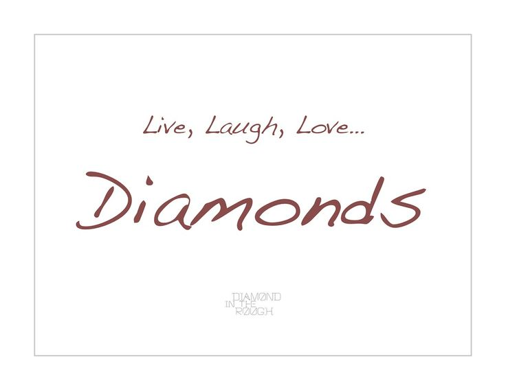 Raw Rough Diamond And Quotes