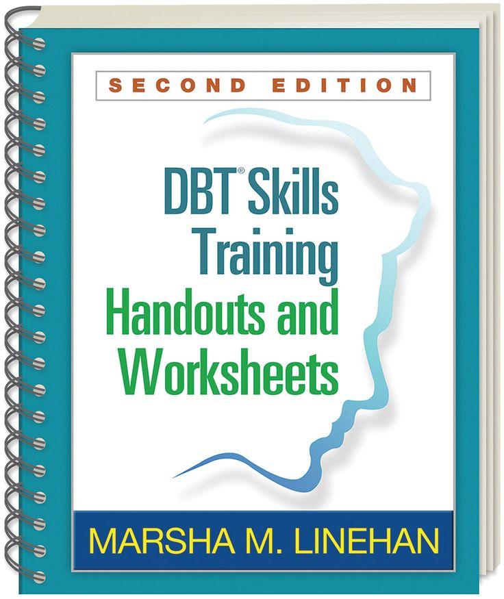 Dbt Skills Training Handouts N Worksheets Dialatical
