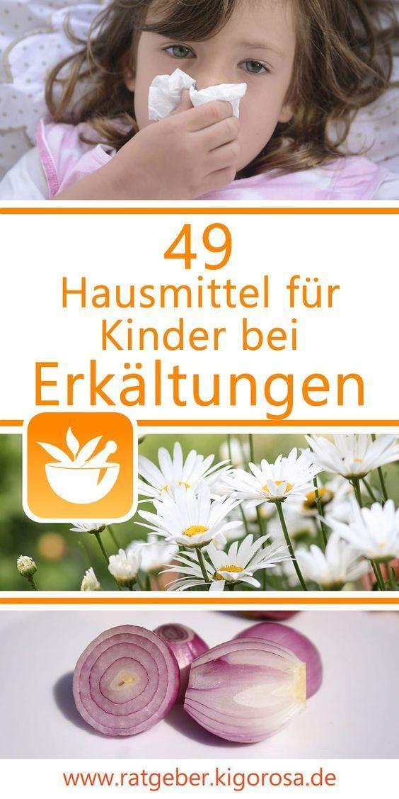 49 Hausmittel für Kinder bei Erkältungen – Susanne Roth